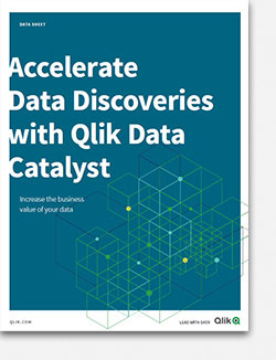 Accelerate Data Discoveries with Qlik Data Catalyst