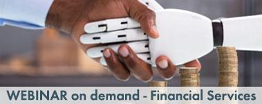 On demand Webinar Financial Services